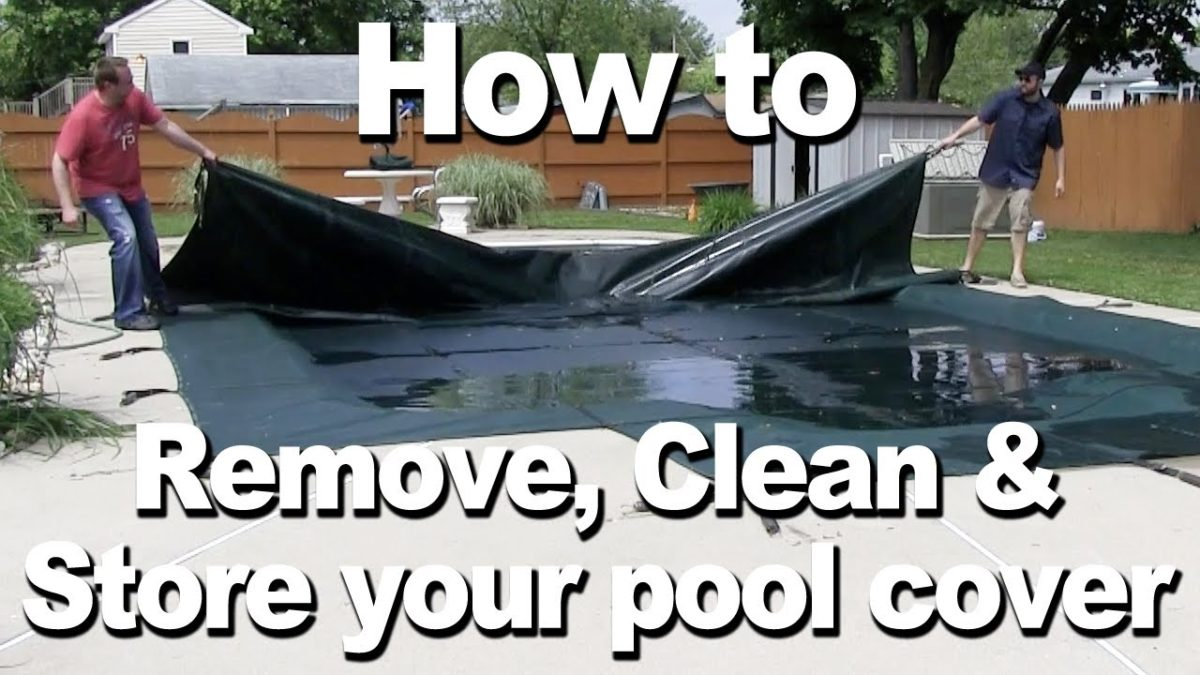 How to Remove, Clean and Store your Pool Safety Cover